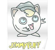 Jimmypuff Poster