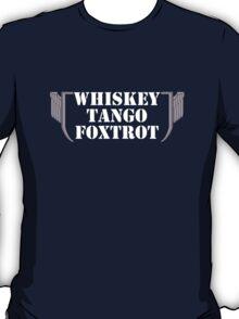 Whiskey Tango Foxtrot. T-Shirt