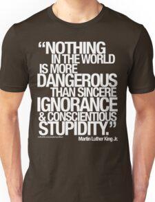 MARTIN LUTHER KING JR. SAID . . .  Unisex T-Shirt
