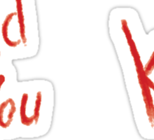 BioShock – Would You Kindly (Smeared Red) Sticker