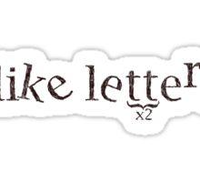 i like letters. Sticker