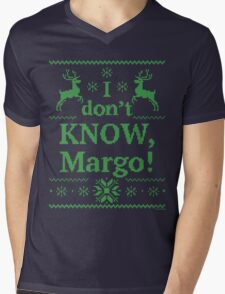 "Christmas Vacation ""I don't KNOW, Margo!"" Green Ink Mens V-Neck T-Shirt"