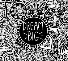 Dream Big! #2 by LaurelMae