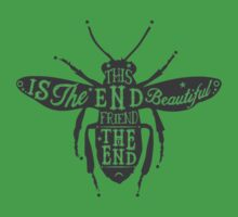 THIS IS THE END BEAUTIFUL FRIEND Kids Clothes