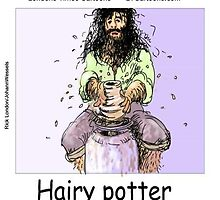 Hairy Potter  by Rick  London