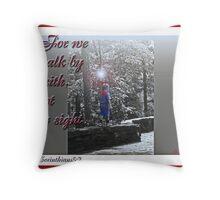 faith walk Throw Pillow