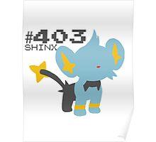 SHINX! POKEMON Poster