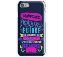 Nightmares the Future Holds iPhone Case/Skin