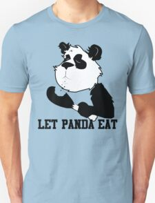LET PANDA EAT (2) T-Shirt