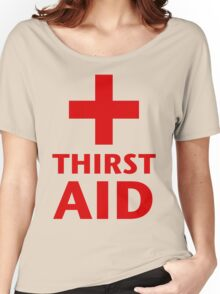 Thirst Aid Women's Relaxed Fit T-Shirt