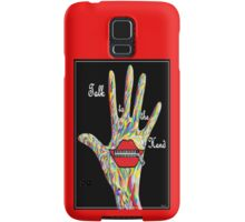 Talk to the Hand Samsung Galaxy Case/Skin