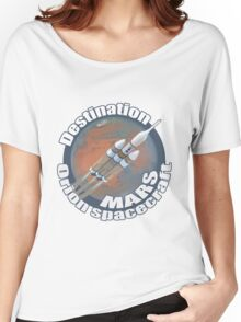 Orion spacecraft destination Mars Women's Relaxed Fit T-Shirt
