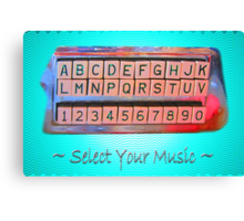 Select Your Music Canvas Print