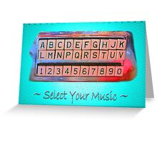 Select Your Music Greeting Card