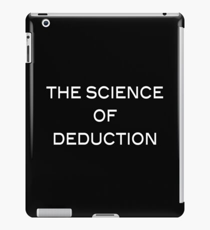 The Science Of Deduction iPad Case/Skin