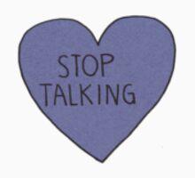 Stop Talking Heart One Piece - Short Sleeve