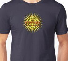 THE FUTURE LOOKS BRIGHT Unisex T-Shirt