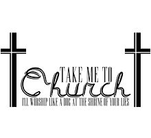 TAKE ME TO CHURCH by suzeejobs