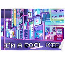 I'm a Cool Kid Poster