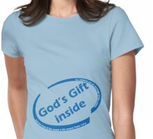 God's Gift Inside Womens Fitted T-Shirt