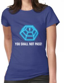 You shall not pass - ForceField blue Womens Fitted T-Shirt