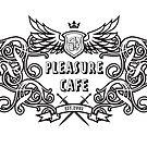 Pleasure Cafe by Ganz