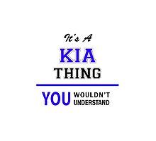 It's a KIA thing, you wouldn't understand !! by thenamer