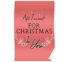 All I Want For Christmas... Pink Poster