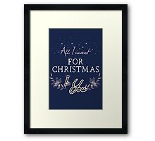All I Want For Christmas... Blue Framed Print