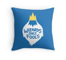 Wizards Only, Fools Throw Pillow