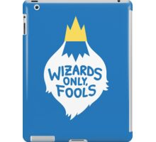 Wizards Only, Fools iPad Case/Skin