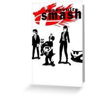 Resevoir Smash Greeting Card
