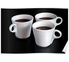 three coffee cups  Poster