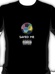 Soccer Saved Me T-Shirt