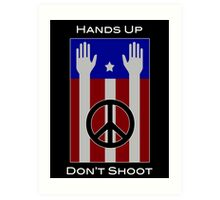 Hands Up, Don't Shoot (with Flag) Art Print