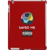 Soccer Saved Me iPad Case/Skin