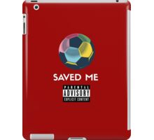 Soccer Saved Me iPad Case/Skin