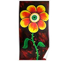 Eye Have Grown, Creepy Eyeball Flower Poster