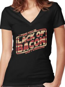 I Find Your Lack of Bacon Disturbing Women's Fitted V-Neck T-Shirt