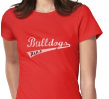 Buldogs Rule  Womens Fitted T-Shirt