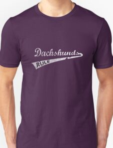 Dachshunds Rule Unisex T-Shirt