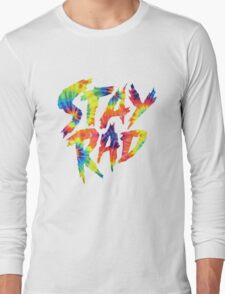 Stay Rad Long Sleeve T-Shirt