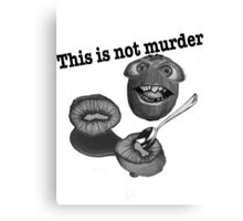 This is not murder kiwi 2 Canvas Print