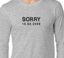 SORRY - AT LAST Long Sleeve T-Shirt