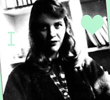I Heart Sylvia Plath by DELAVALLEcards