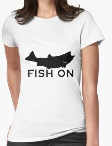 Fish On  Womens Fitted T-Shirt