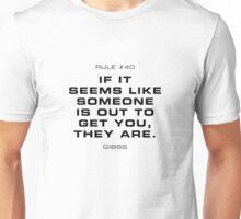 Rule #40 Unisex T-Shirt