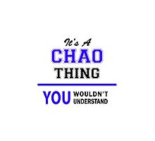 HAO It's a CHAO thing, you wouldn't understand !! by yourname