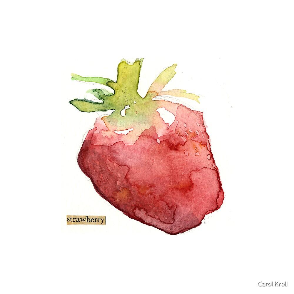 One Strawberry by Carol Kroll