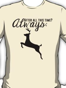 Always - Harry Potter Quote T-Shirt